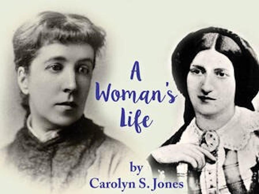 A Woman's Life by Carolyn S Jones